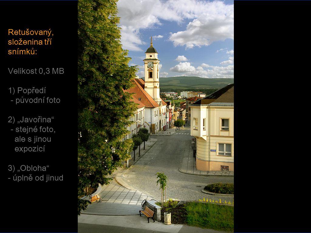 """Retušovaný, složenina tří snímků: Velikost 0,3 MB 1) Popředí -- původní foto 2) """"Javořina -- stejné foto, ale s jinou expozicí 3) """"Obloha - úplně od jinud"""