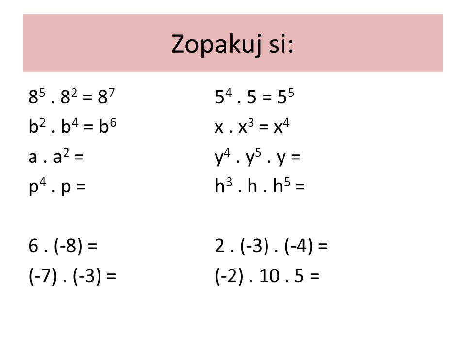 Násobení jednočlenu jednočlenem 2a 2.4a 3 =8 a 5 Vynásobíme zvlášť koeficienty: 2.