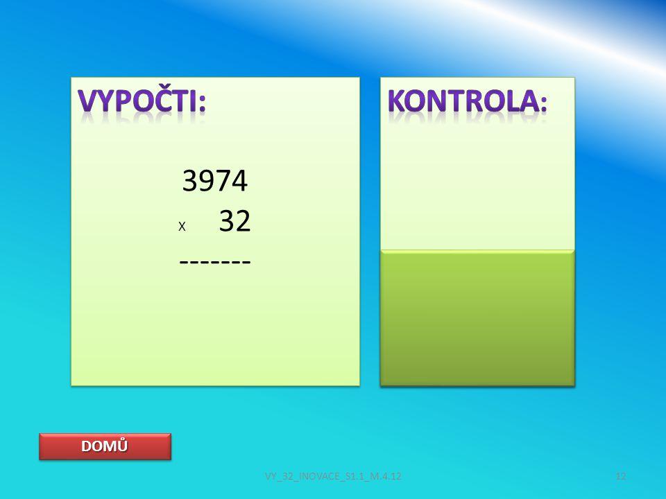 DOMŮ VY_32_INOVACE_S1.1_M.4.1212