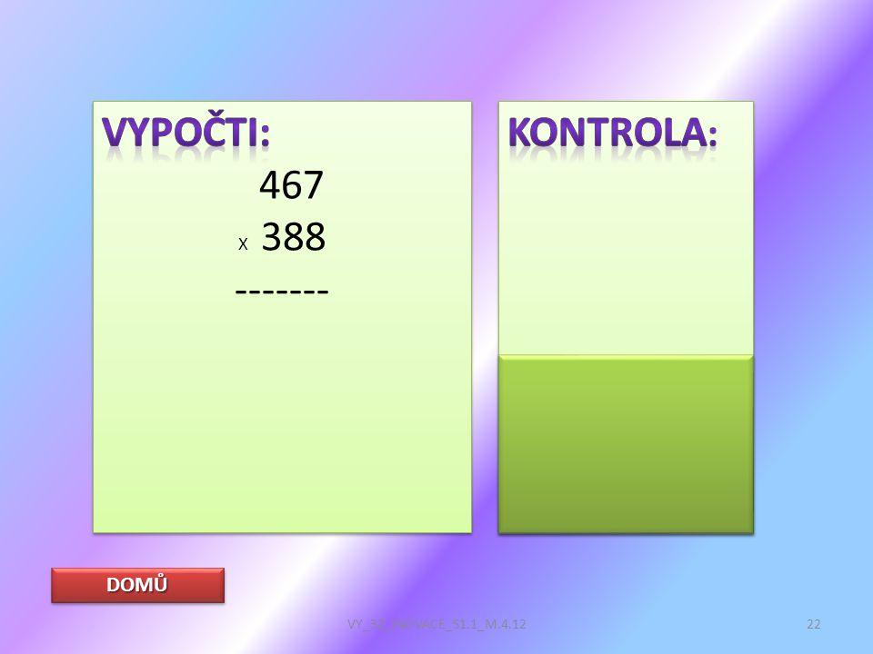 DOMŮ VY_32_INOVACE_S1.1_M.4.1222