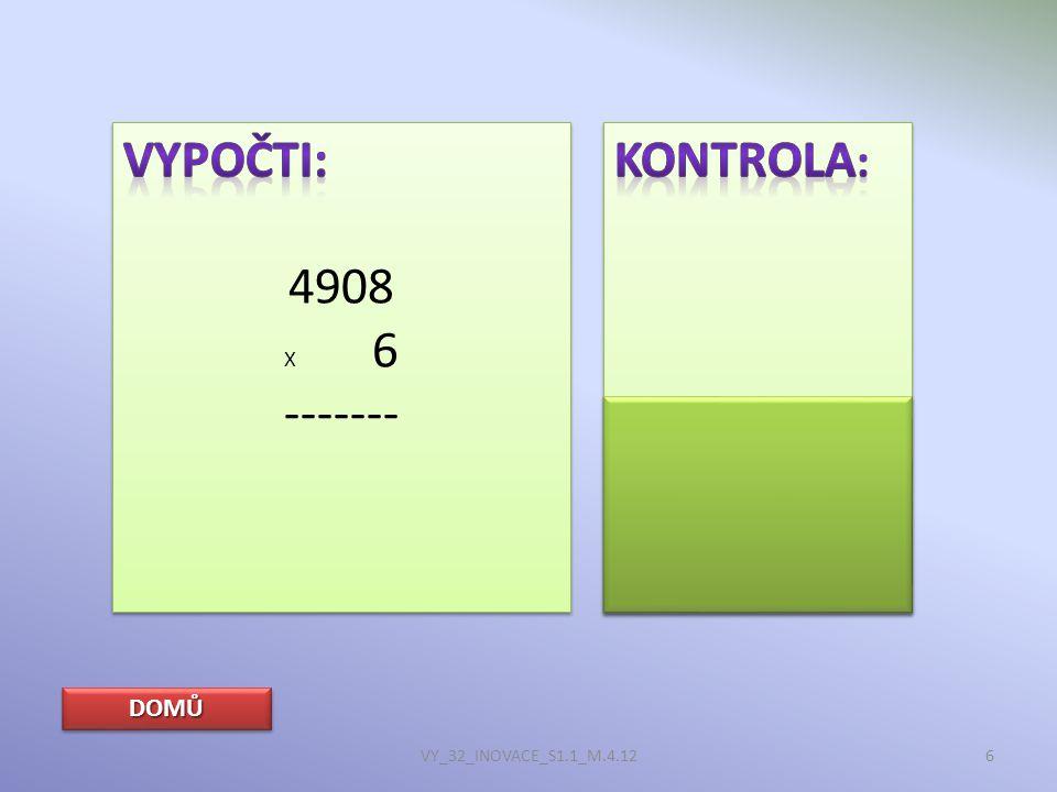 DOMŮ VY_32_INOVACE_S1.1_M.4.1217