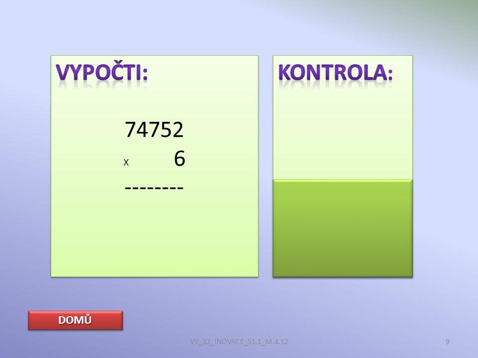 DOMŮ VY_32_INOVACE_S1.1_M.4.1220