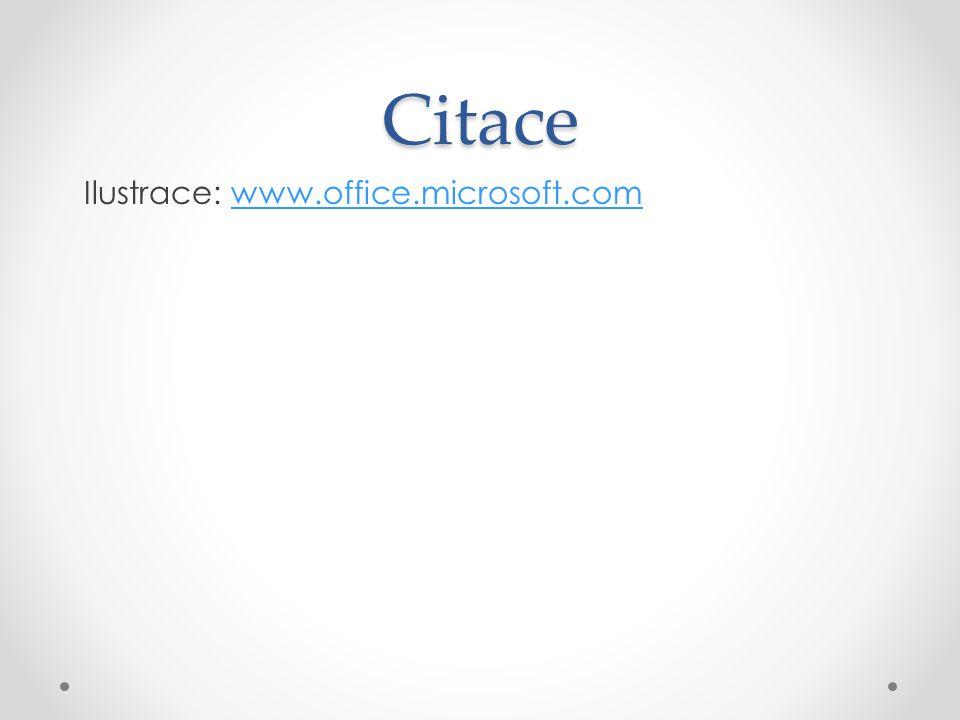 Citace Ilustrace: www.office.microsoft.comwww.office.microsoft.com