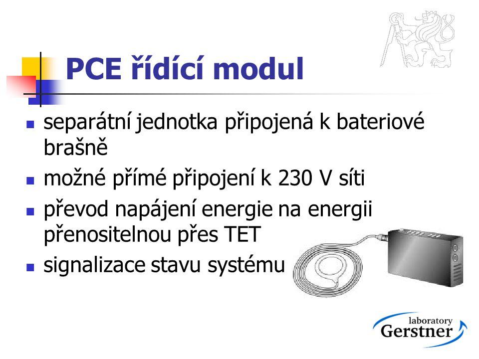 PCE řídící modul separátní jednotka připojená k bateriové brašně možné přímé připojení k 230 V síti převod napájení energie na energii přenositelnou p