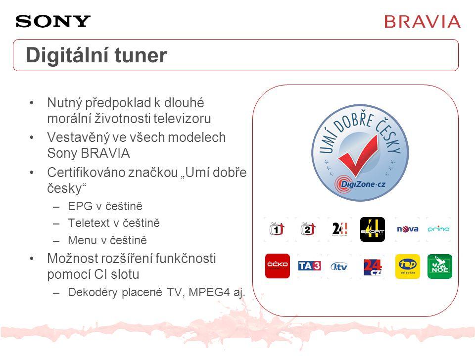 """Digitální tuner Nutný předpoklad k dlouhé morální životnosti televizoru Vestavěný ve všech modelech Sony BRAVIA Certifikováno značkou """"Umí dobře česky"""