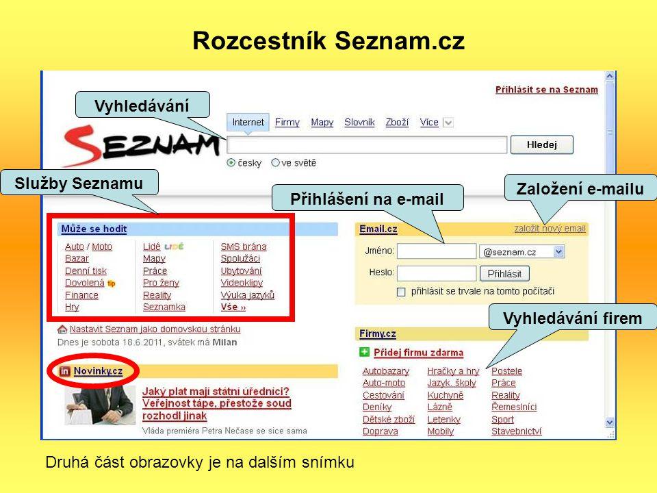Vyhledávání Přihlášení na e-mail Založení e-mailu Druhá část obrazovky je na dalším snímku Vyhledávání firem Služby Seznamu