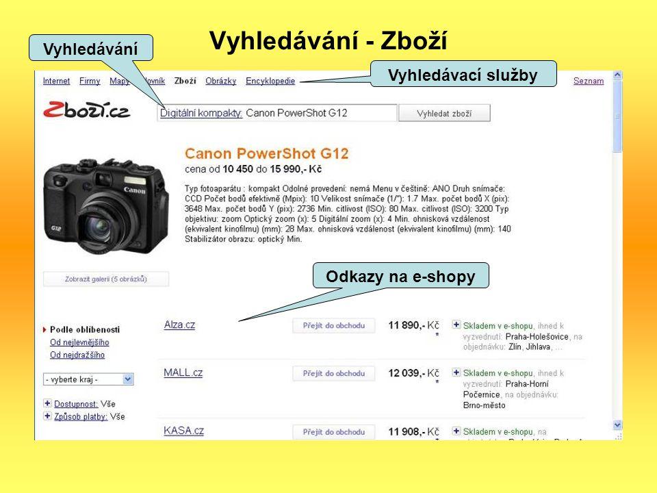 Vyhledávání - Zboží Vyhledávání Odkazy na e-shopy Vyhledávací služby