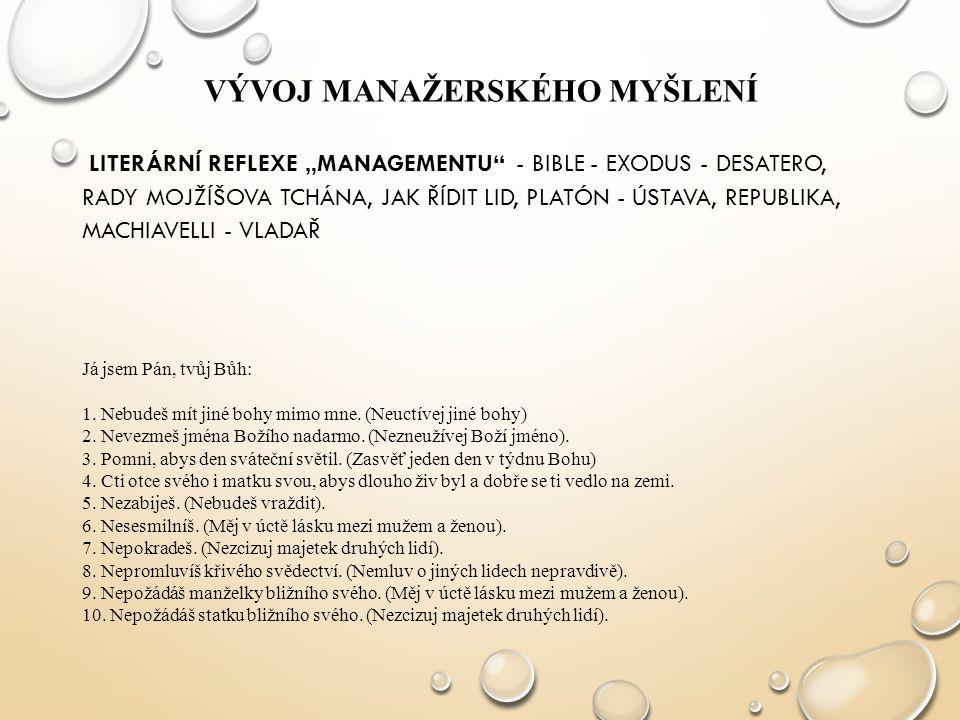 """GLOBALIZATION Procesní přístup Systémové přístupy Krizový management Interpersonální, behavioristický management Sociálně (lidský) orientovaný management Administrativní management, m.organizace HISTORICKÝ VÝVOJ MANAGEMENTU KLASICKÉ PŘÍSTUPY SOUČASNÉ PŘÍSTUPY """"Vědecký management Management práce Byrokratický management Kvantitativní management Mc Kinsey """"7 S Kontingenční situační management Reengineering; management kvality (TQM) Znalostní management, učící se organizace 1890 1900 1910 1920 1930 1940 1950 1960 1970 1980 1990 2000 PRAGMATICKÉ PŘÍSTUPY"""