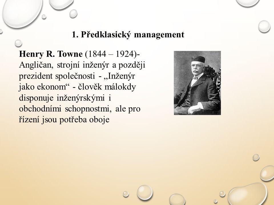 Max Weber 1964 - 1920 (německý sociolog) - též škola lidských vztahů - 3 typy organizací - tradiční (postupné opakování, dědění), vůdcovská (vytvořená silnou osobností), ideální (byrokratická, vytvořená zvláštním rozdělením moci) 6 principů byrokratické organizace 1.