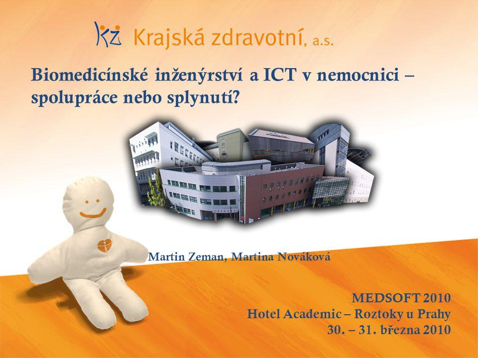 MEDSOFT 2010 Hotel Academic – Roztoky u Prahy 30.– 31.