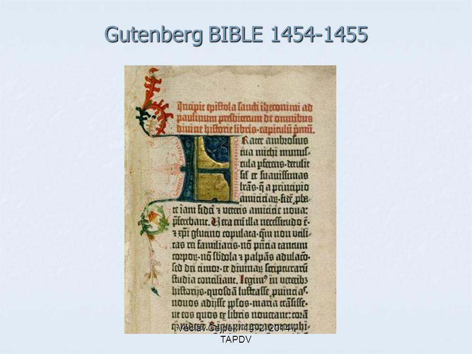 Gutenberg BIBLE 1454-1455 Václav Cejpek / 14. 2. 2014 / TAPDV