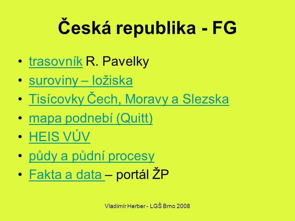 Vladimír Herber - LGŠ Brno 2008 Česká republika - FG trasovník R.