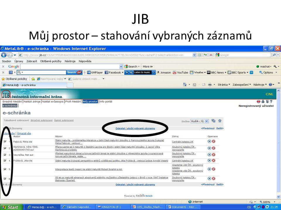 JIB Můj prostor – stahování vybraných záznamů