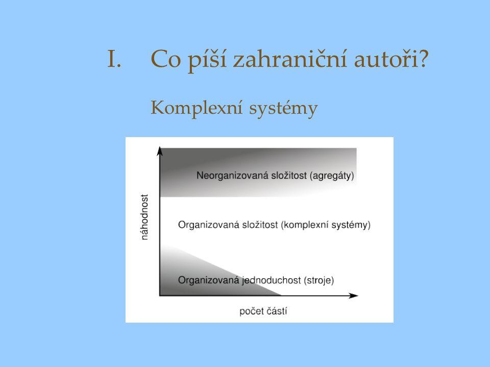I.Co píší zahraniční autoři? Komplexní systémy