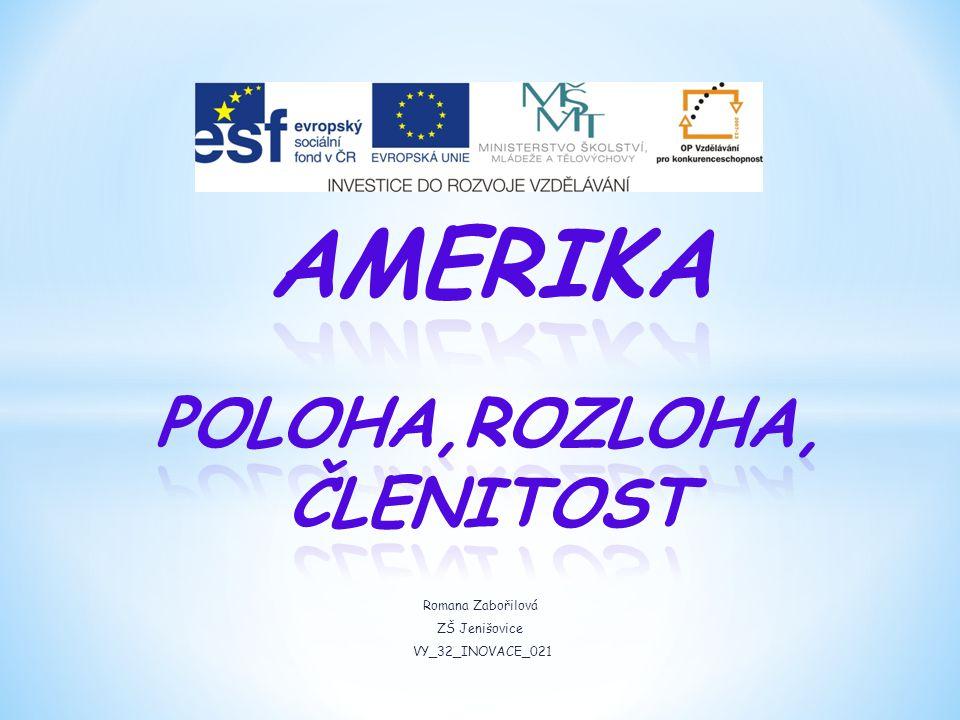 Romana Zabořilová ZŠ Jenišovice VY_32_INOVACE_021