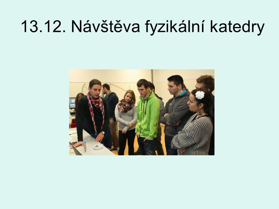 13.12. Návštěva fyzikální katedry