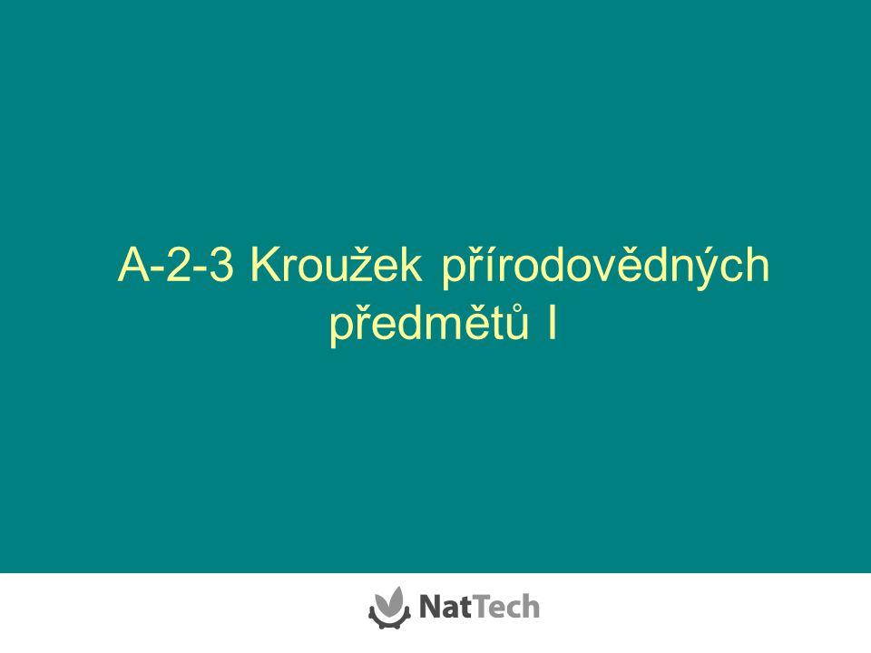 A-2-3 Kroužek přírodovědných předmětů I