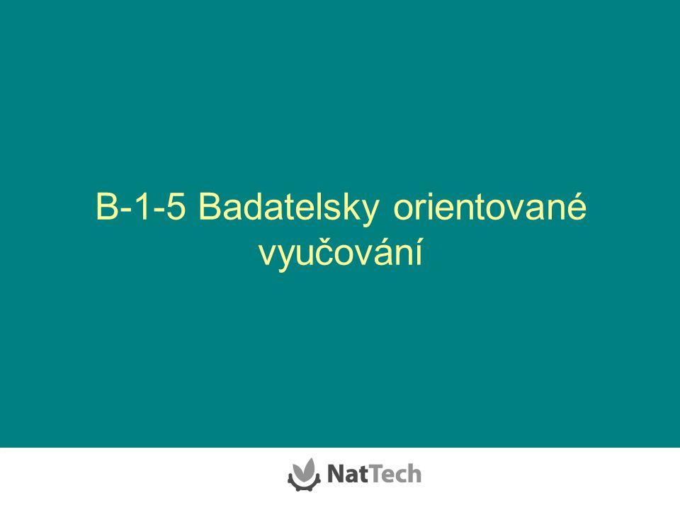 B-1-5 Badatelsky orientované vyučování
