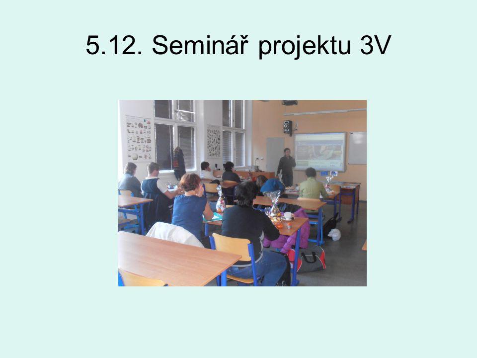 5.12. Seminář projektu 3V