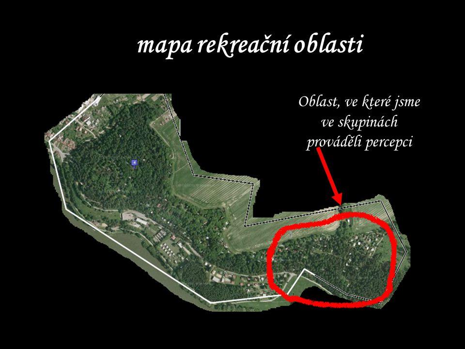 mapa rekreační oblasti Oblast, ve které jsme ve skupinách prováděli percepci