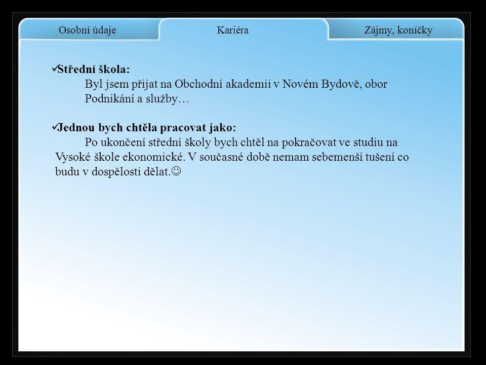 Osobní údaje Telefon: 736682858 E – mail: T.cerych@seznam.cz Adresa: Sukova 370 Nový Bydžov 50401 Icq,qip : 448947088 Web: www.mscece.wgz.cz Tomáš Čer