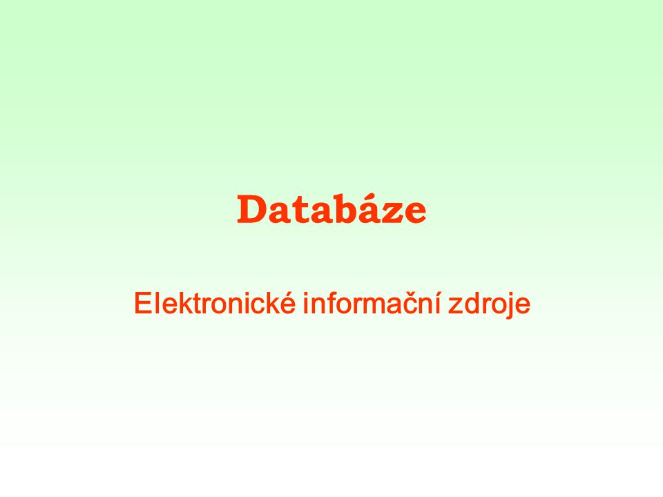 Databáze Elektronické informační zdroje