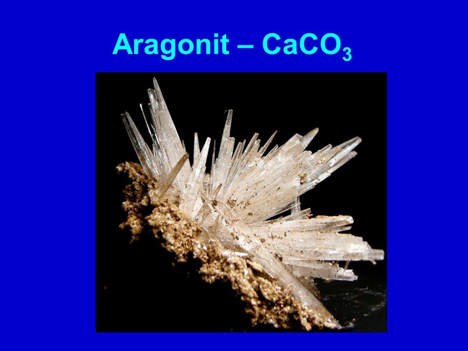 Aragonit – CaCO 3