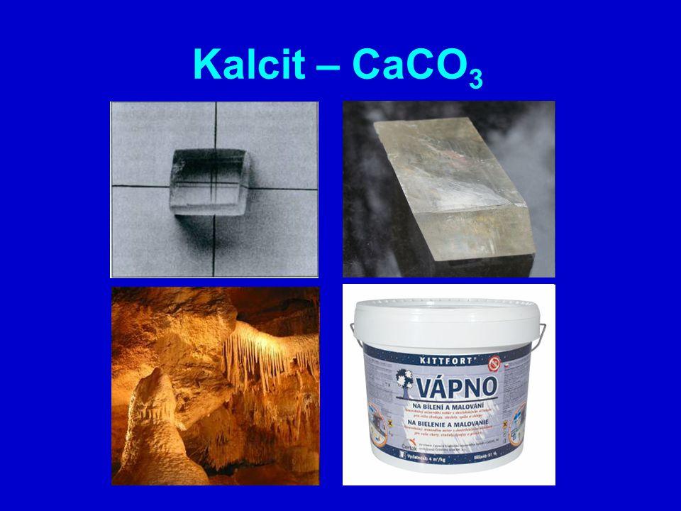 Kalcit – CaCO 3