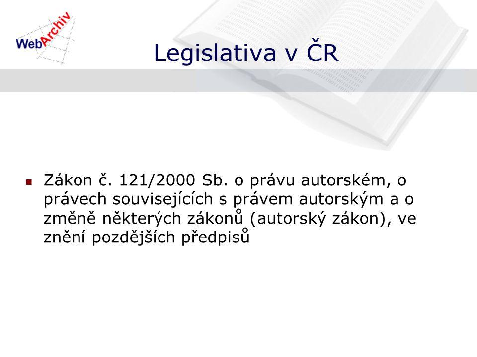 Legislativa v ČR Zákon č. 121/2000 Sb.