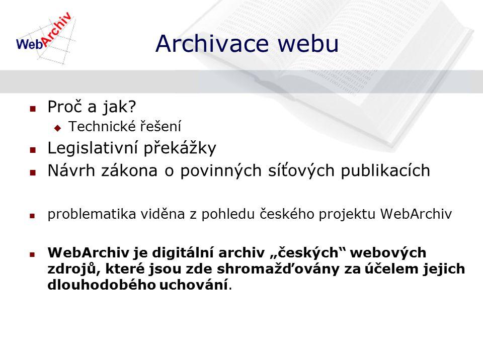 Archivace webu Proč a jak.