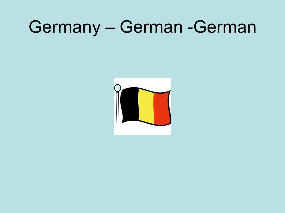 Germany – German -German