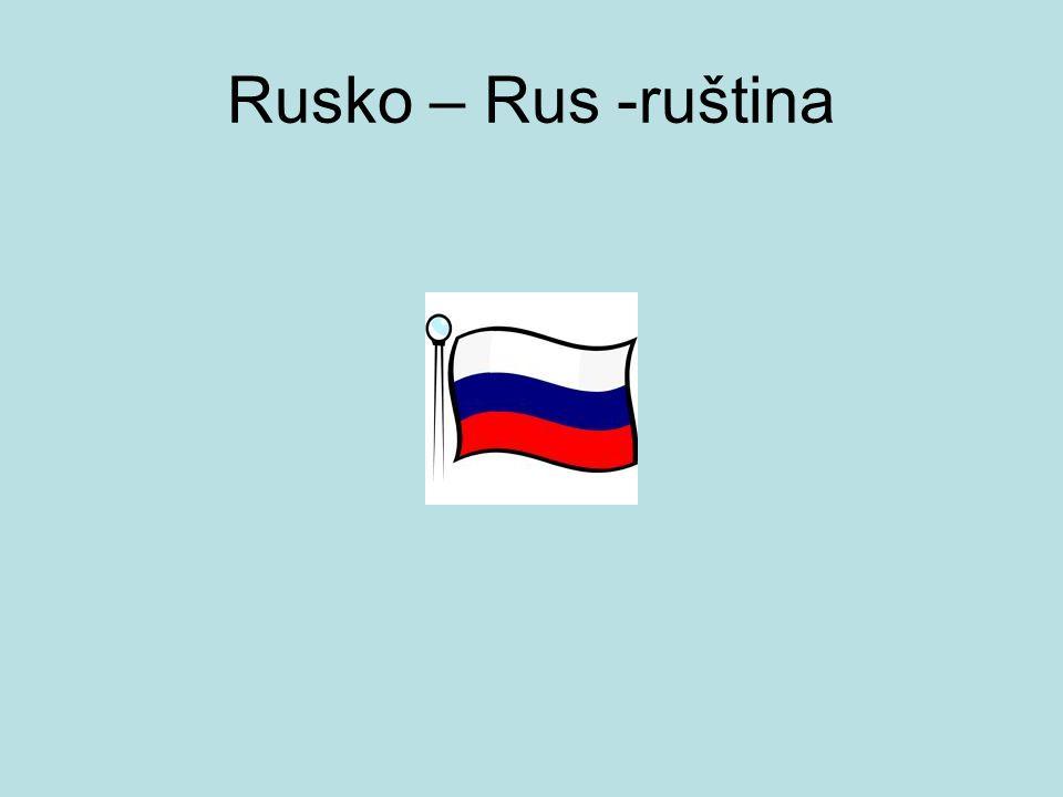 Rusko – Rus -ruština