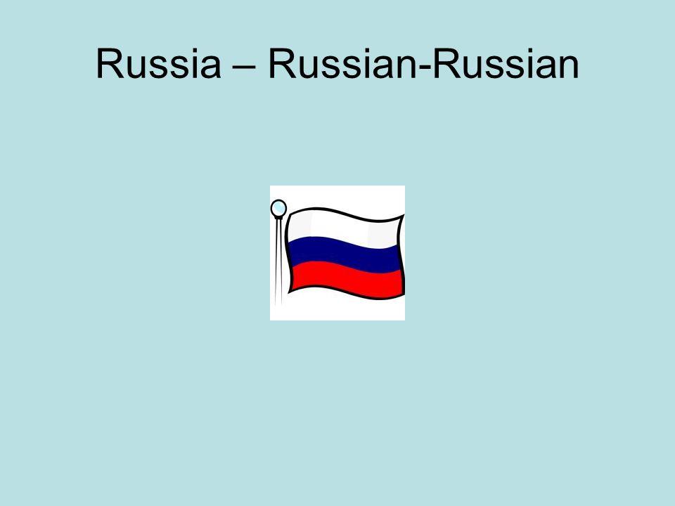 Russia – Russian-Russian
