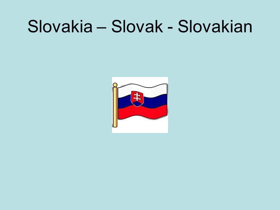 Slovakia – Slovak - Slovakian