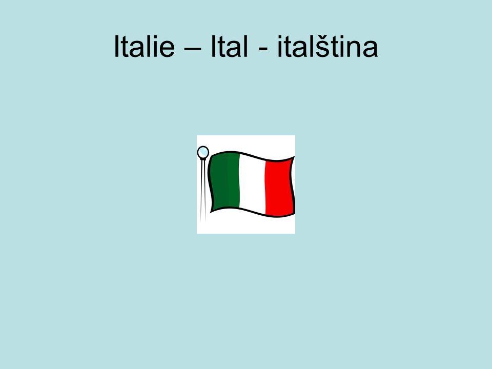 Italie – Ital - italština