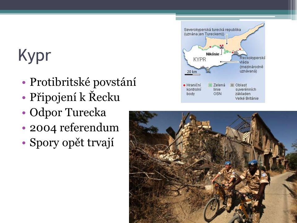 Kypr Protibritské povstání Připojení k Řecku Odpor Turecka 2004 referendum Spory opět trvají