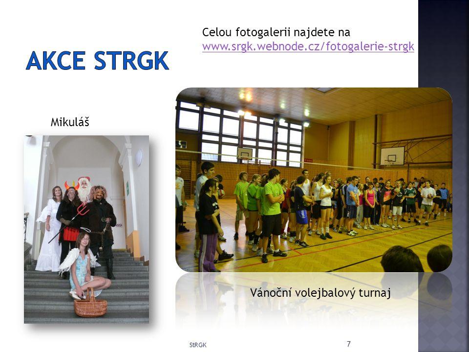 7 Mikuláš Vánoční volejbalový turnaj Celou fotogalerii najdete na www.srgk.webnode.cz/fotogalerie-strgk www.srgk.webnode.cz/fotogalerie-strgk
