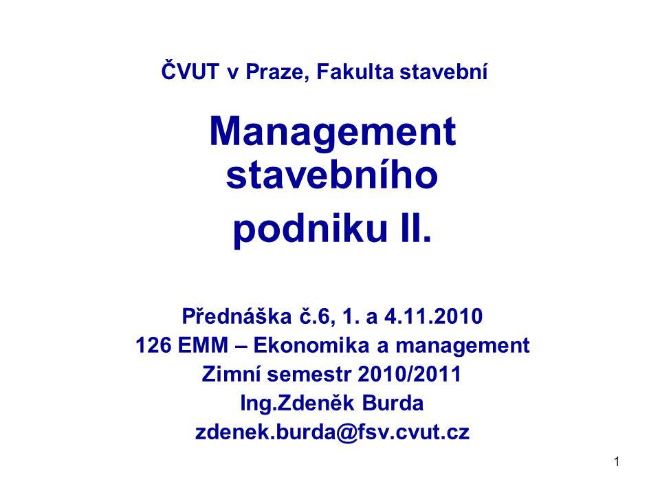 2 Obsah : 1.Řízení 1.1.Cíle 1.2. Procesní a projektové řízení 1.3.