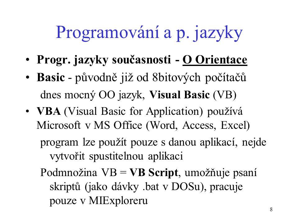 8 Programování a p. jazyky Progr.