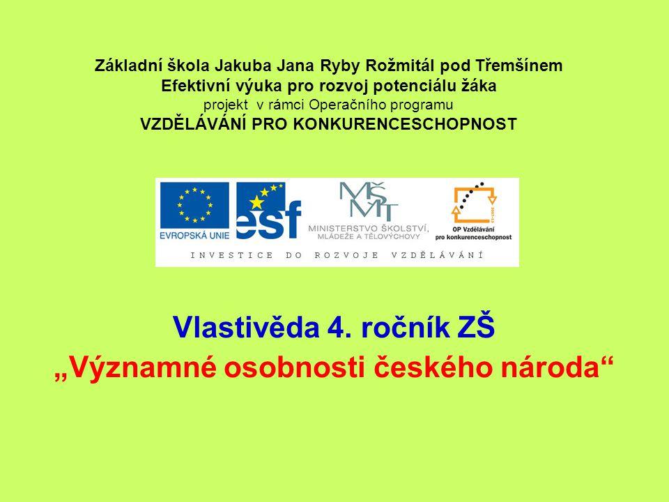 """Významné osobnosti českého národa"