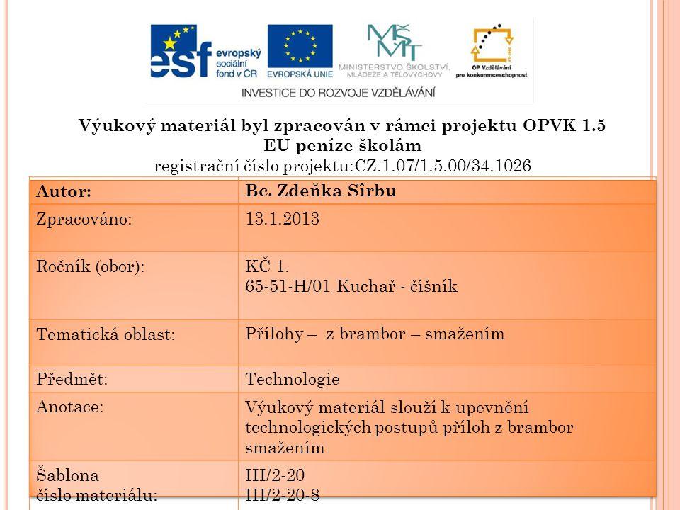 P ŘÍLOHY Z BRAMBOR - SMAŽENÍM www. commons wikimedia.cz