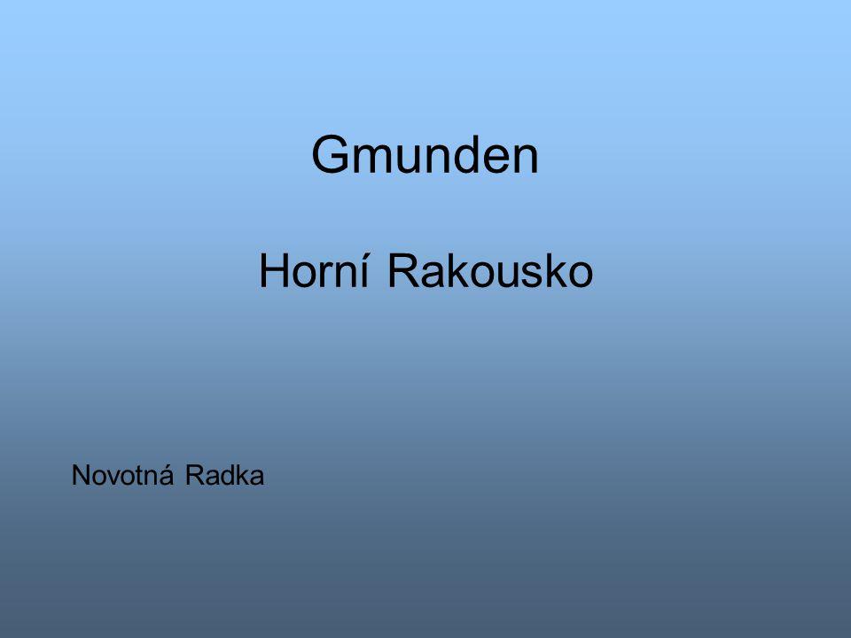 Gmunden Horní Rakousko Novotná Radka