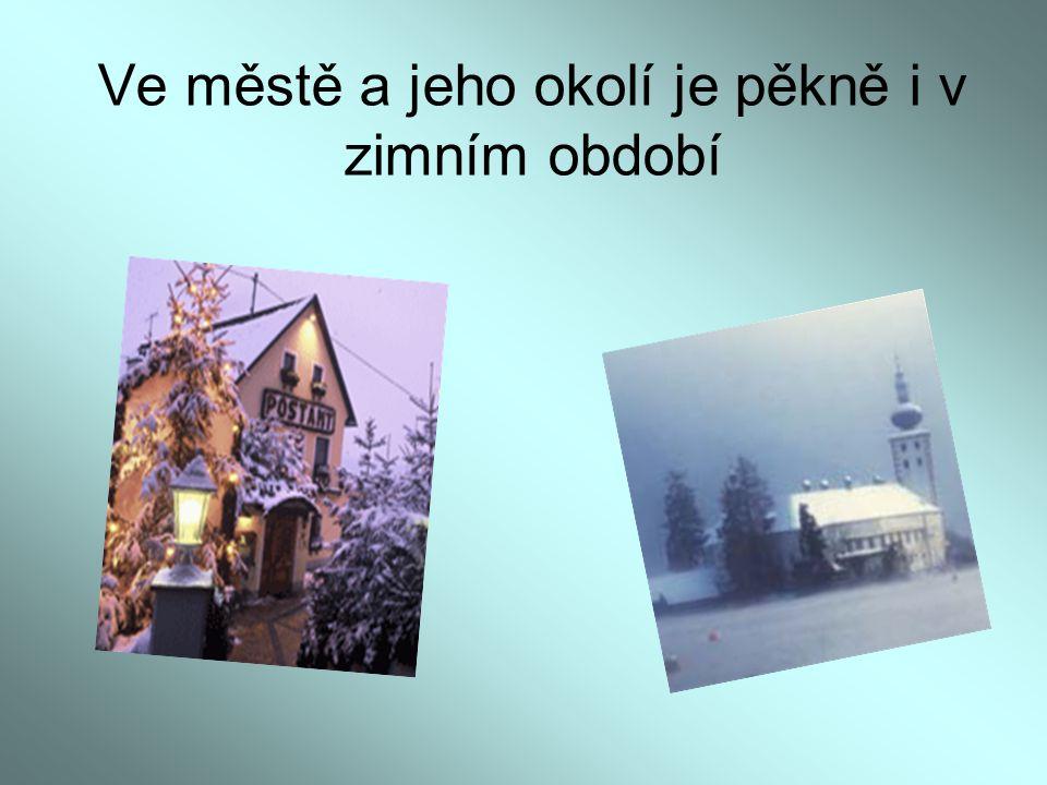 Ve městě a jeho okolí je pěkně i v zimním období