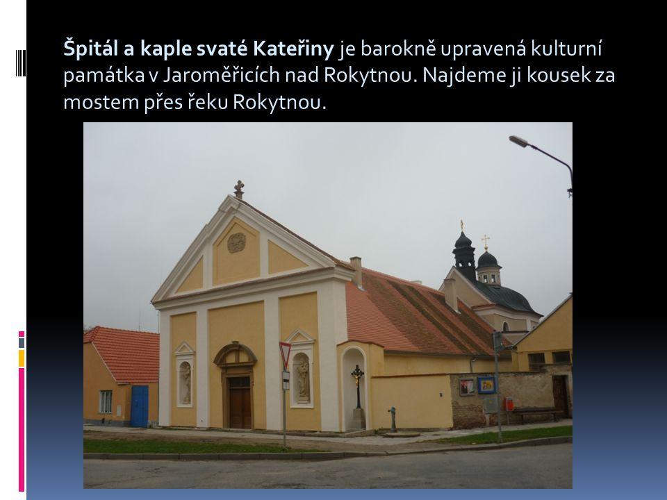 Historie  Nynější podobu získal špitál s kaplí sv.