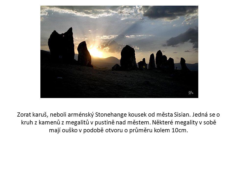 Zorat karuš, neboli arménský Stonehange kousek od města Sisian.