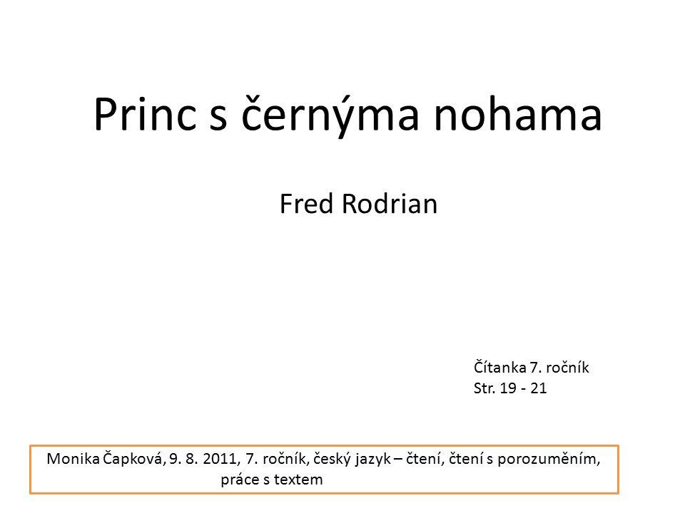 Princ s černýma nohama Fred Rodrian Čítanka 7. ročník Str.