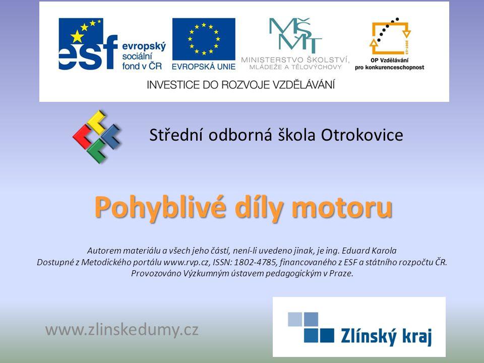 Seznam použité literatury: [1] Ing.JAN, Z., Ing. ŽDÁNSKÝ, B., Automobily 1.