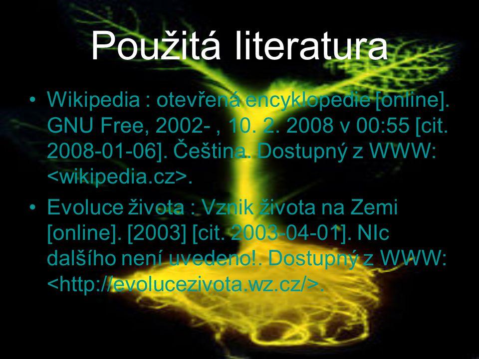 Použitá literatura Wikipedia : otevřená encyklopedie [online].