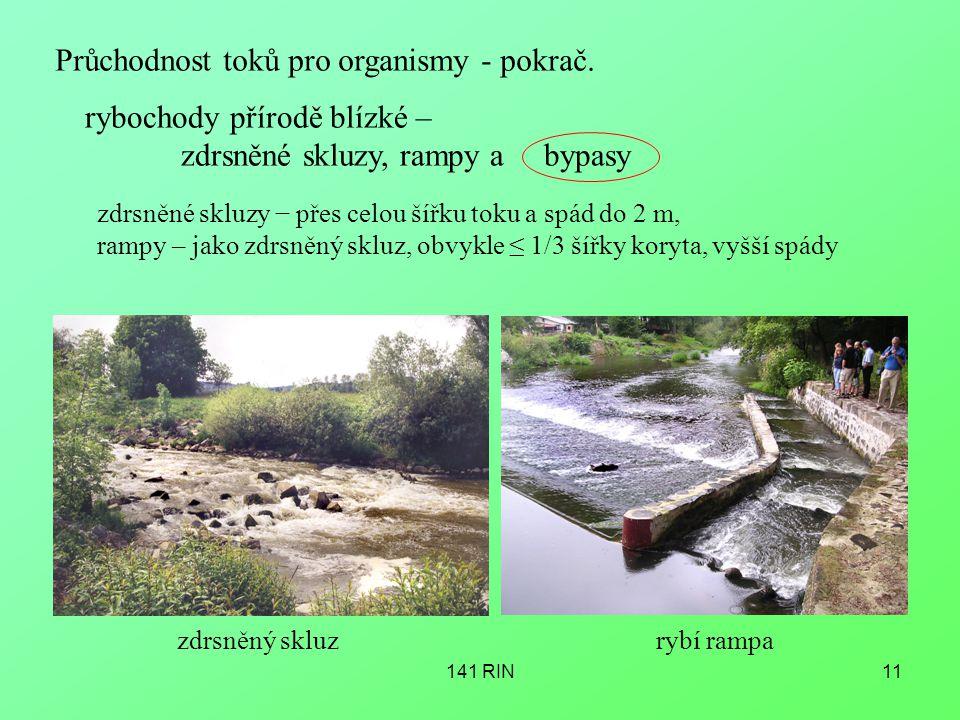 141 RIN11 Průchodnost toků pro organismy - pokrač.
