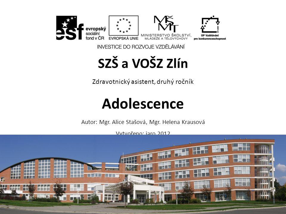 ZA, 2.ročník / Adolescence / Mgr. Alice Stašová, Mgr.